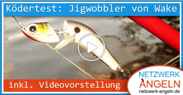 Ködertest Wake Jigwobbler